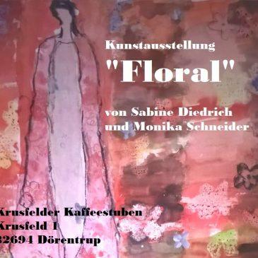 """Kunstausstellung """"Floral"""""""