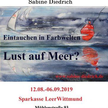 Einzelausstellung von Sabine Diedrich, Sparkasse Leer Wittmund
